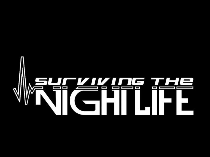 Surviving The Nightlife